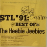 STL '91: The Best of the Heebie Jeebies Heebie Jeebies  First CD issue of St. Louis pop/rockers from 1991.
