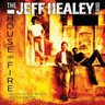 HOUSE ON FIRE: THE JEFF HEALEY BAND DEMOS & RARITI HEALEY,JEFF BAND