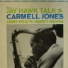 Jay Hawk Talk Jones Carmell  JAZZ LP  S  VG+/VG+  COVER STAINS/WOFRONT COVER/WOBACK COVER/SURFACE MARKS/SOME SURFACE NOISE/BLUE LABEL