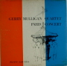 Paris Concert Mulligan Gerry  JAZZ LP  M  VG+/VG++  TP SEAM/STMP ON BACK COVER/WIBACK COVER/BLK LABEL