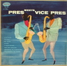 Pres Meets Vice-Pres Young Lester/Paul Quinichette  JAZZ 10 INCH  M  VG++/VG++  SOME COVER STAINS/SOME SURFACE MARKS/BLUE LABEL/DEEP GROOVE