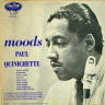 Moods Quinichette Paul  JAZZ LP  M  VG+/VG+  SOME COVER WEAR/TORN SEAM/TAPE ON SEAM/WRITING ON COVER/SURFACE MARKS/SOME SURFACE NOISE/BLUE LABEL/DEEP GROOVE