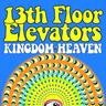 Kingdom of Heaven 13th Floor Elevators