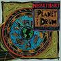 Planet Drum Hart,Mickey