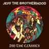 Dig the Classics Jeff the Brotherhood  Limited Edition Purple Vinyl