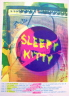 Sleep Kitty - Summer Tour June 2012 Sleepy Kitty  'Price: 24.99-Poster Artist:  Sleepy Kitty-Band: Sleepy Kitty-Venue / Date:  Summer Tour June 2012-Size:  18'' x 24''-Media: multicolor screen print-Edition: of only 45 Signed and numbered by Designer Sleepy Kitty'