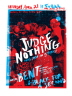 Judge Nothing - Reunion Show Sleepy Kitty  'Price: 14.99-Poster Artist:  Sleepy Kitty-Band: Judge Nothing Reunion Show-Venue / Date:  Fubar - St. Louis, MO - 04/21/2012-Size:  18'' x 24''-Media: 2 color screen print-Edition: of only 110 Signed and numbered by Designer Sleepy Kitty '